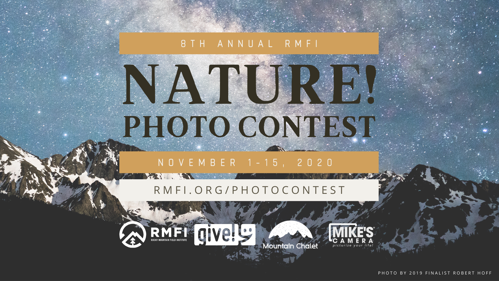 "Graphic stating ""8th Annual RMFI Nature! Photo Contest"" with the submission dates and sponsors' logos including Indy Give! Campaign, Mountain Chalet, and Mike's Camera."